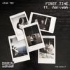 First Time (feat. Aaliyah) - Single, King Tee