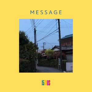 15mus - MESSAGE