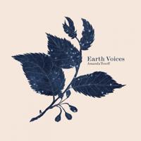 Amanda Tosoff - Earth Voices artwork