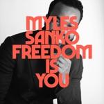 Myles Sanko - Freedom Is You