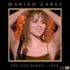 Mariah Carey - The Live Debut - 1990 - EP