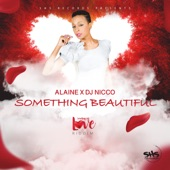 Alaine - Something Beautiful (Acoustic)