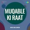 Muqable Ki Raat
