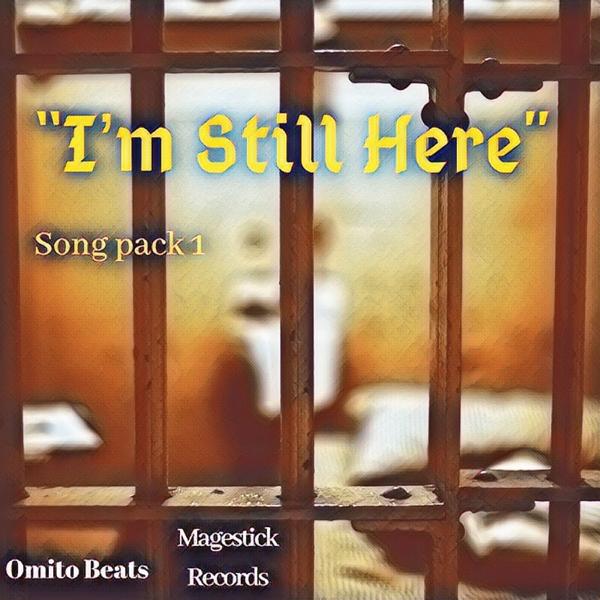 Im Still Here Song Pack 1