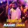 Maane Unna From Rajavamsam Single