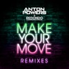 Make Your Move (Remixes) - Single