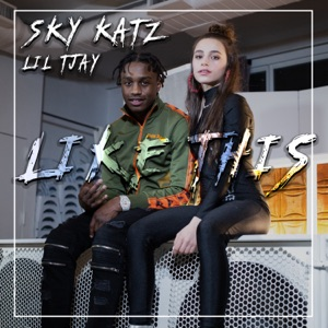 Sky Katz - Like This feat. Lil Tjay