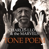 Charles Lloyd & The Marvels - Anthem