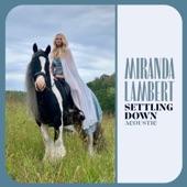 Miranda Lambert - Settling Down