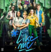 #LikeMe (Original Soundtrack) - #LikeMe Cast Cover Art