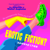 Erotic Fiction?: A cheeky humorous fiction novel - WARNING: This is NOT erotica