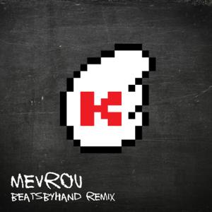 The Kiffness - Mevrou feat. Beatsbyhand [Beatsbyhand Remix]