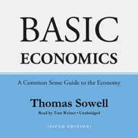 Thomas Sowell - Basic Economics, Fifth Edition: A Common Sense Guide to the Economy artwork