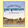 Garrison Keillor - News from Lake Wobegon: A Prairie Home Companion  artwork