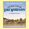 Garrison Keillor - News from Lake Wobegon: A Prairie Home Companion  artwork