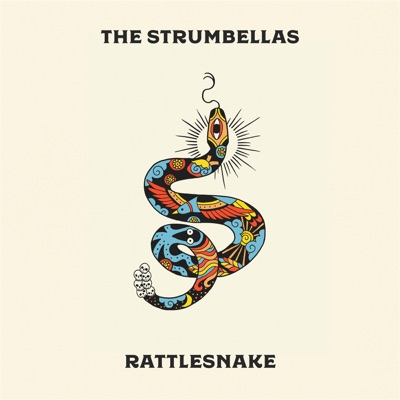 The Strumbellas – Rattlesnake