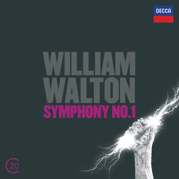 Walton: Symphony No. 1; Cello Concerto