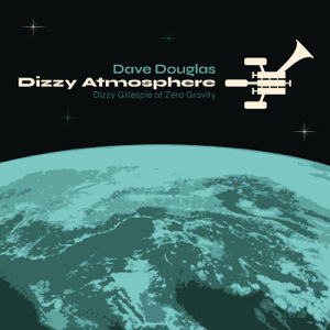 戴夫‧道格拉斯 - Dizzy Atmosphere feat. Dave Adewumi, Matthew Stevens, Fabian Almazan, Carmen Rothwell & Joey Baron