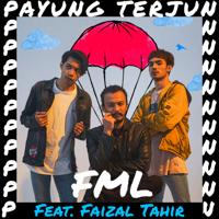 FML - Payung Terjun (feat. Faizal Tahir)