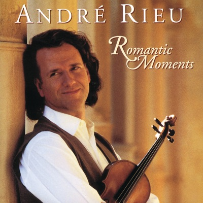 Rieu: Romantic Moments - André Rieu