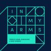 Ferreck Dawn, Robosonic & Nikki Ambers - In My Arms (Vocal Mix) ilustraciГіn
