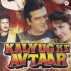 Kalyug Ke Avtaar Original Motion Picture Soundtrack Single