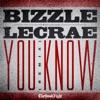 You Know Remix feat Lecrae Single