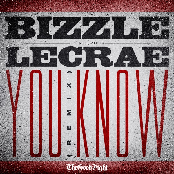 You Know (Remix) [feat. Lecrae] - Single