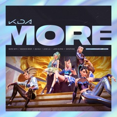 More (feat. Lexie Liu, Jaira Burns, Seraphine & League of Legends)