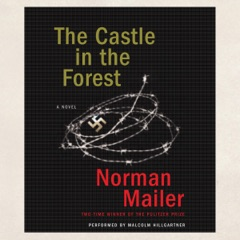 The Castle in the Forest (Unabridged)