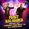 Mast Kalandar Remix Single