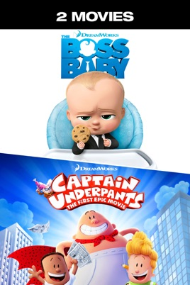 The Boss Baby Captain Underpants 2 Movie Collection On Itunes