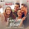 Faaslon Mein From Baaghi 3 Single