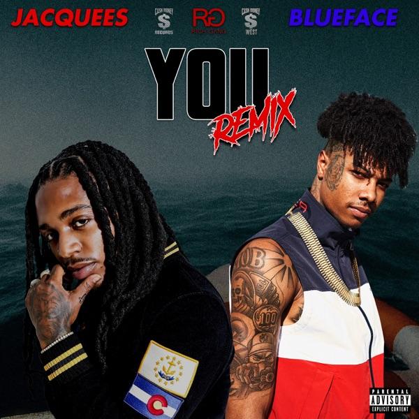 You (feat. Blueface) [Remix] - Single