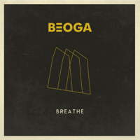 Beoga - Breathe - EP artwork