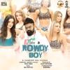 Rowdy Boy Single