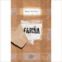 FARIÑA (Narración en Castellano): HISTORIA E INDISCRECIONES DEL NARCOTRAFICO EN GALICIA [History and Indiscretions of Narco-Trafficking in Galicia] (Unabridged)
