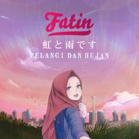 Fatin - Pelangi Dan Hujan