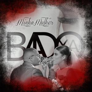 Badoxa - Minha Mulher
