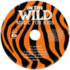 VBS 2019 In the Wild Music For Kids CD - EP - LifeWay Kids Worship