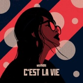 Weathers - C'est La Vie