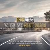Deon Yates - When We Meet Again