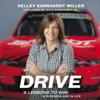 Kelley Earnhardt Miller - Drive  artwork