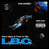KXNG Crooked - Once Upon a Time In the Lbc
