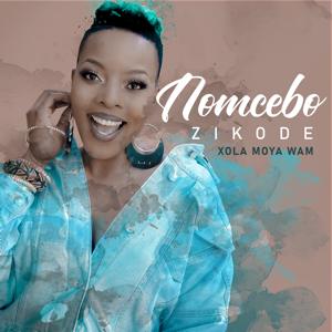 Nomcebo Zikode - Xola Moya Wam' feat. Master KG