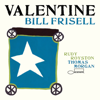 Bill Frisell - Valentine  artwork