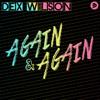 Dex Wilson - Again and Again artwork