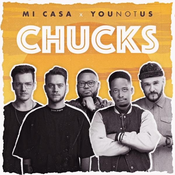 Younotus, Mi Casa - Chucks
