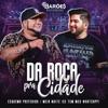 Da Roça Pra Cidade (Ao Vivo) - Single