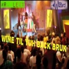 Wine Til Yuh Back Bruk Single